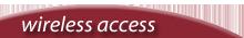 Wireless Access