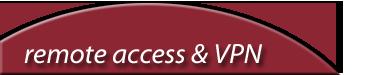Remote Access & VPN